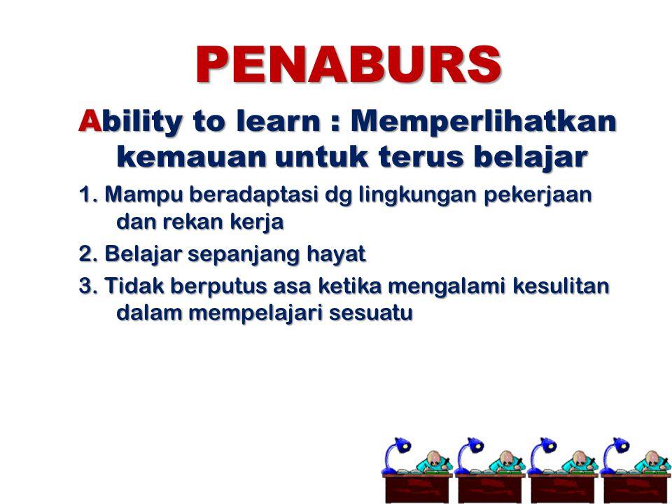 PENABURS Ability to learn : Memperlihatkan kemauan untuk terus belajar