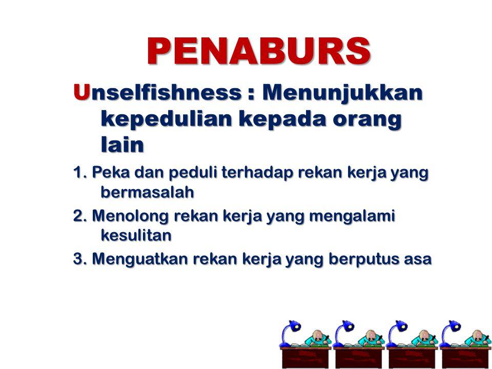 PENABURS Unselfishness : Menunjukkan kepedulian kepada orang lain