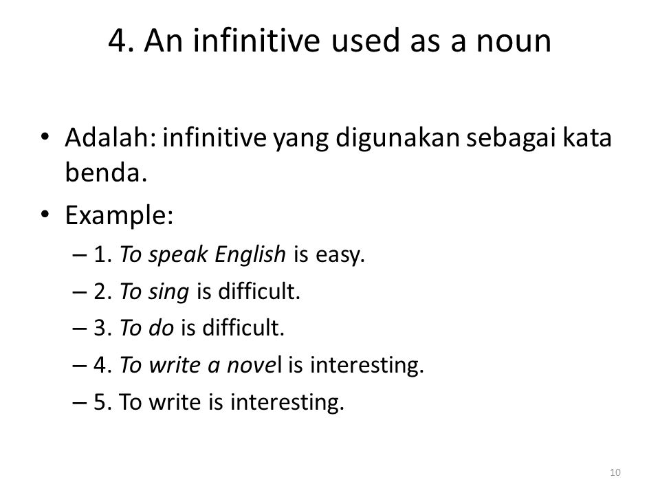 4. An infinitive used as a noun