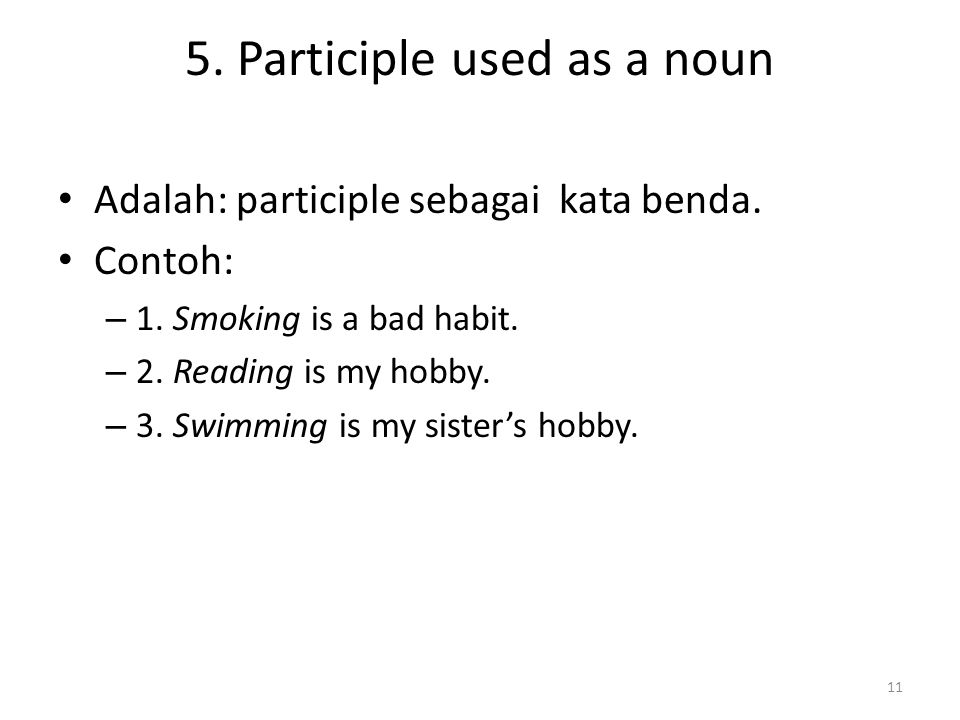 5. Participle used as a noun