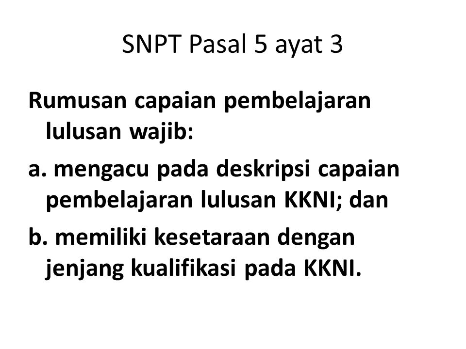 SNPT Pasal 5 ayat 3