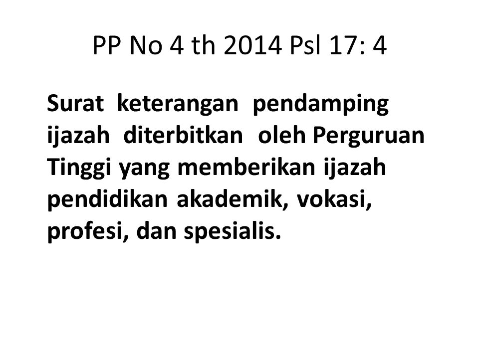 PP No 4 th 2014 Psl 17: 4