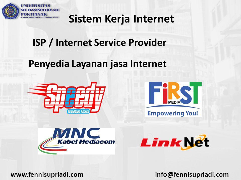Sistem Kerja Internet ISP / Internet Service Provider