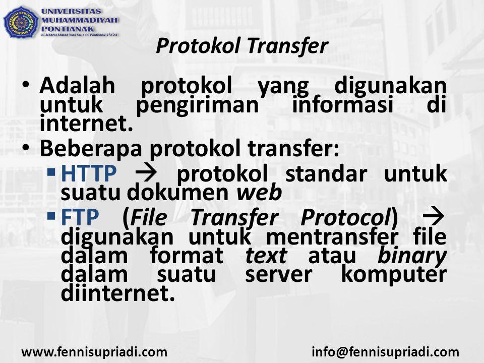 Adalah protokol yang digunakan untuk pengiriman informasi di internet.