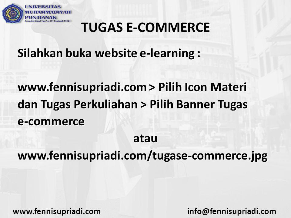 TUGAS E-COMMERCE Silahkan buka website e-learning :