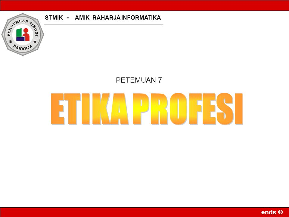 PETEMUAN 7 ETIKA PROFESI
