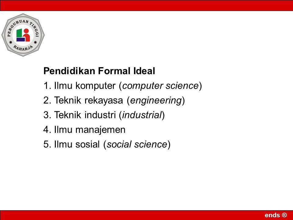 Pendidikan Formal Ideal
