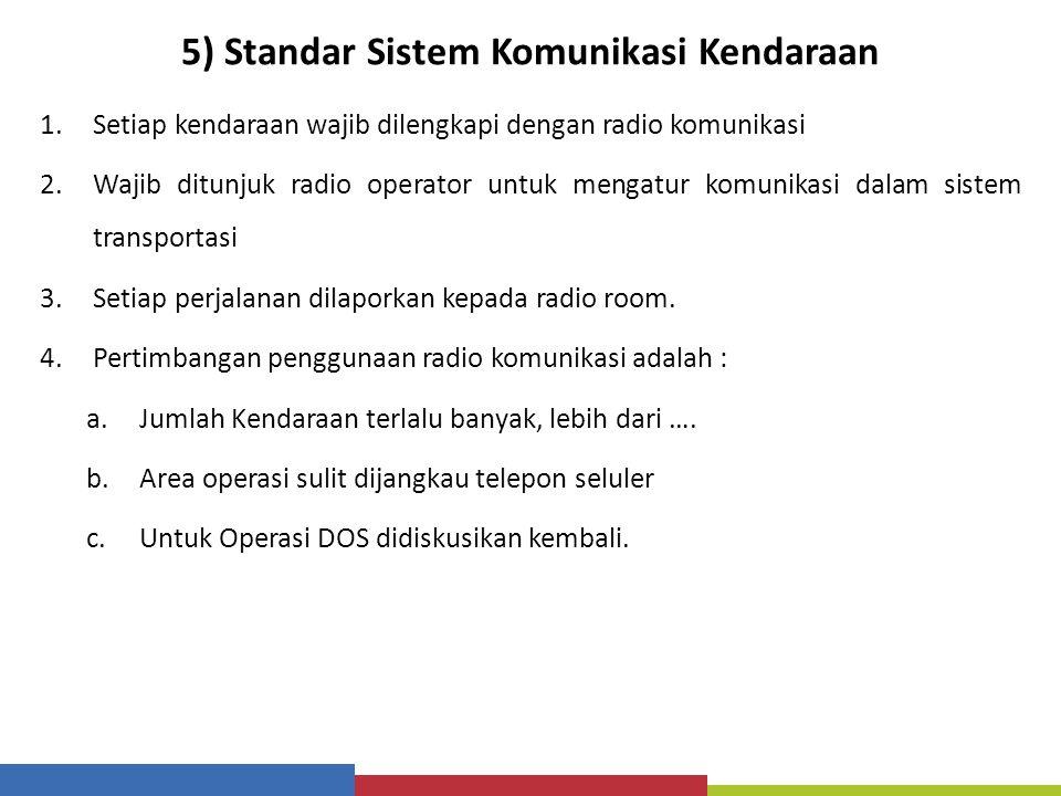 5) Standar Sistem Komunikasi Kendaraan