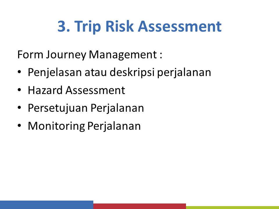 3. Trip Risk Assessment Form Journey Management :