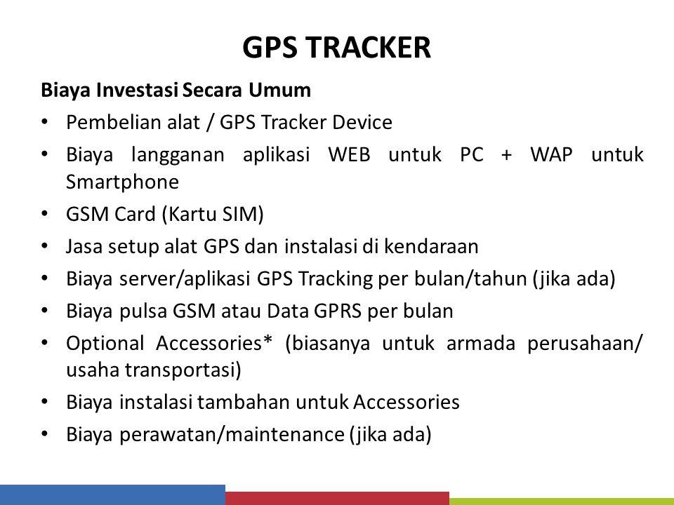 GPS TRACKER Biaya Investasi Secara Umum