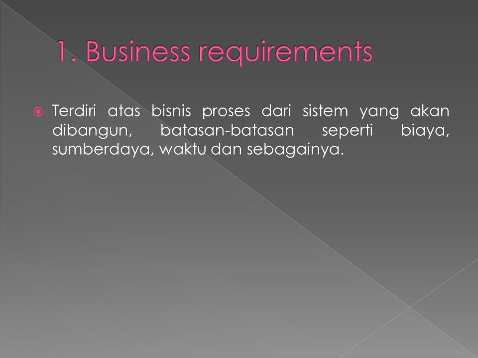 1. Business requirements