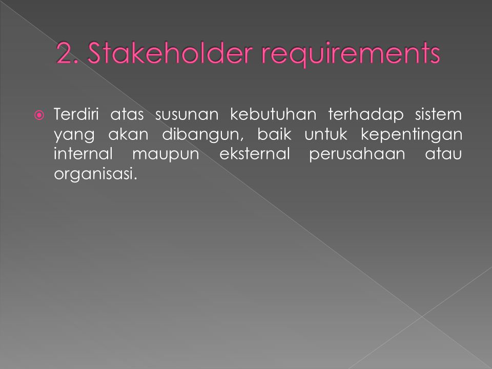 2. Stakeholder requirements