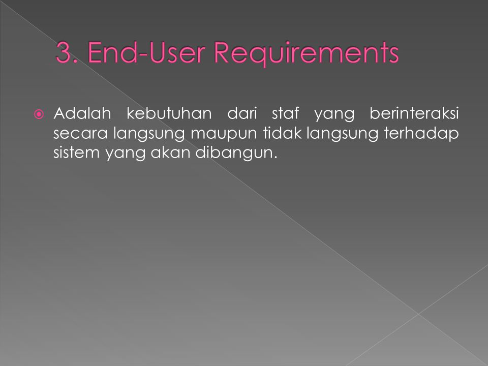 3. End-User Requirements