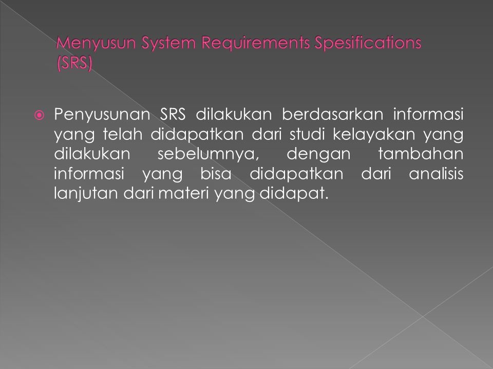 Menyusun System Requirements Spesifications (SRS)