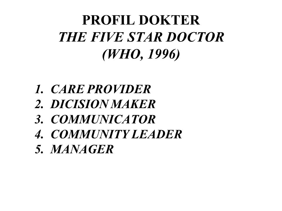 PROFIL DOKTER THE FIVE STAR DOCTOR (WHO, 1996)