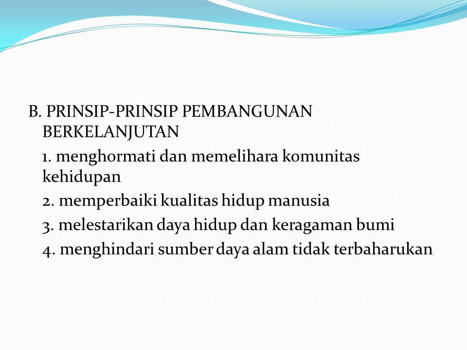 B. PRINSIP-PRINSIP PEMBANGUNAN BERKELANJUTAN 1