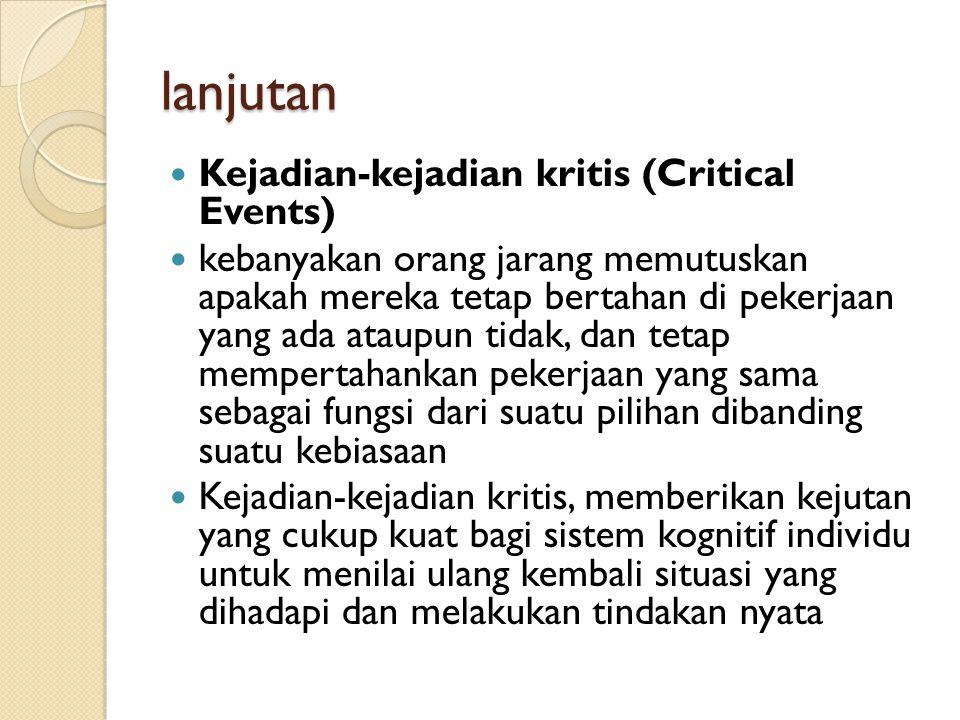 lanjutan Kejadian-kejadian kritis (Critical Events)