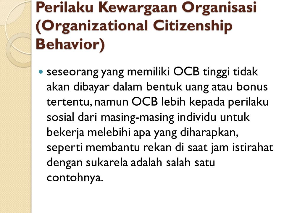 Perilaku Kewargaan Organisasi (Organizational Citizenship Behavior)