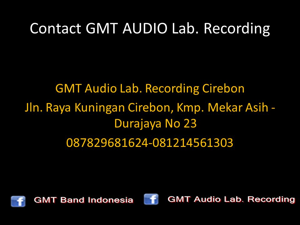 Contact GMT AUDIO Lab. Recording