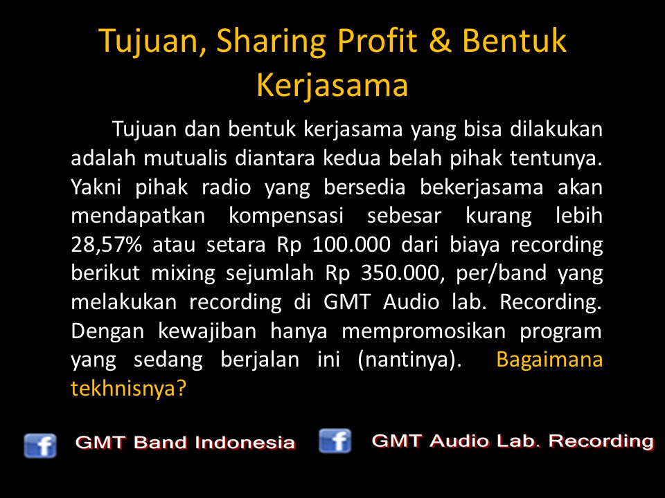 Tujuan, Sharing Profit & Bentuk Kerjasama