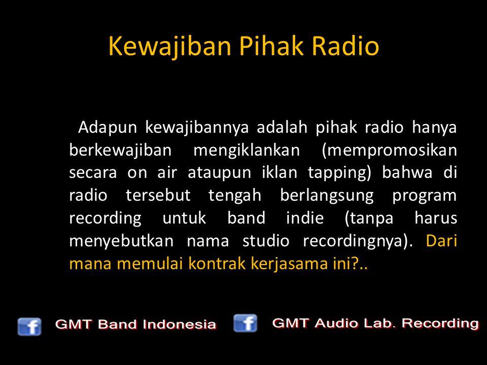 Kewajiban Pihak Radio