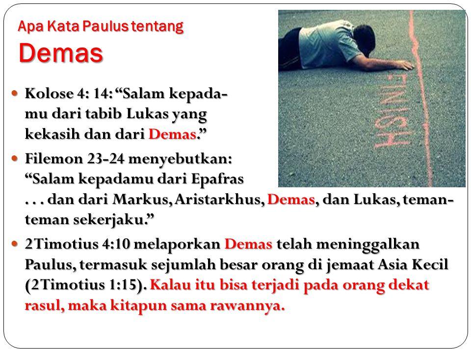 Apa Kata Paulus tentang Demas