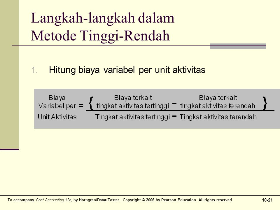 Langkah-langkah dalam Metode Tinggi-Rendah