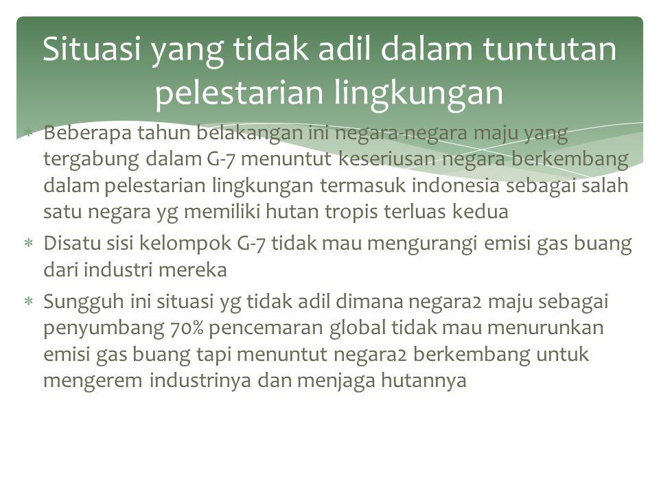 Situasi yang tidak adil dalam tuntutan pelestarian lingkungan