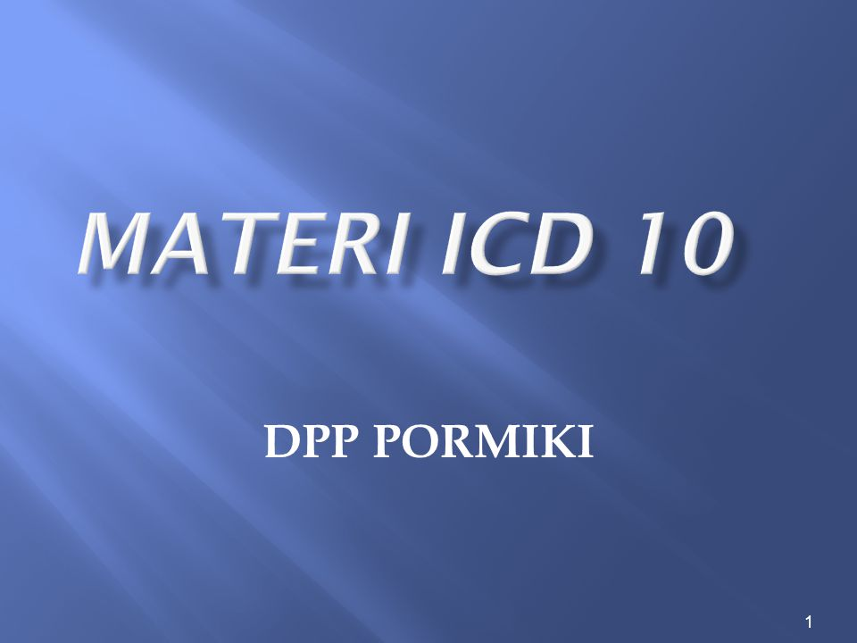 Materi ICD 10 DPP PORMIKI