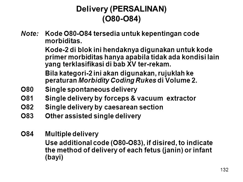 Delivery (PERSALINAN) (O80-O84)