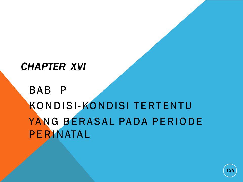 BAB P Kondisi-kondisi tertentu yang berasal pada Periode Perinatal