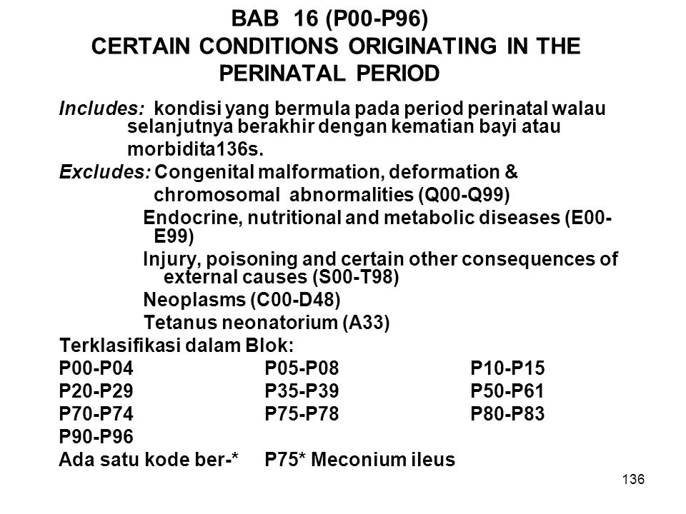BAB 16 (P00-P96) CERTAIN CONDITIONS ORIGINATING IN THE PERINATAL PERIOD