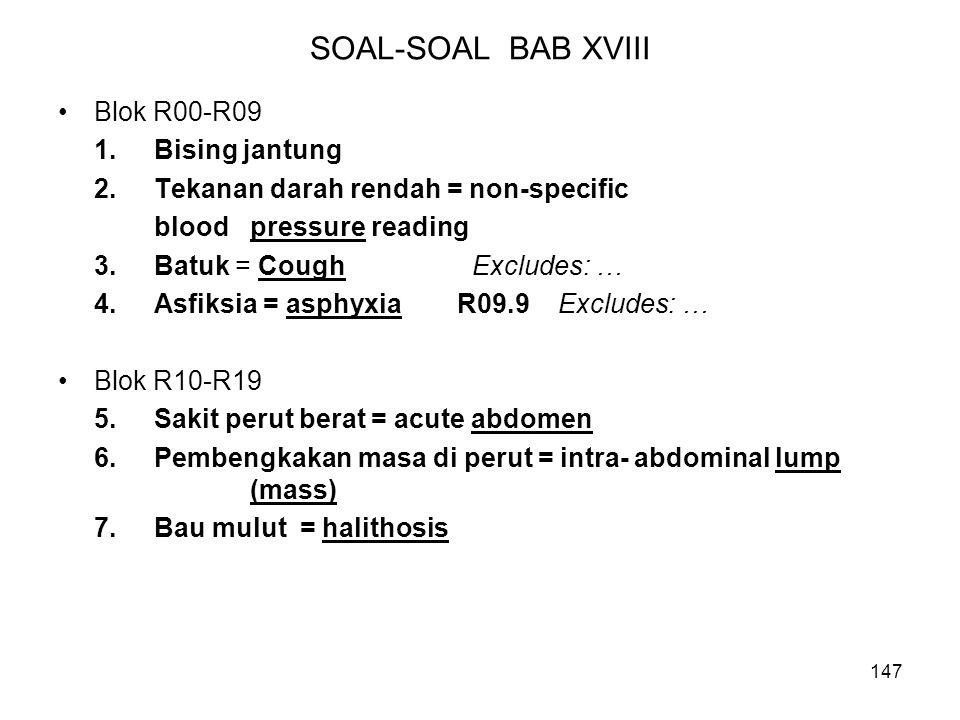 SOAL-SOAL BAB XVIII Blok R00-R09 1. Bising jantung
