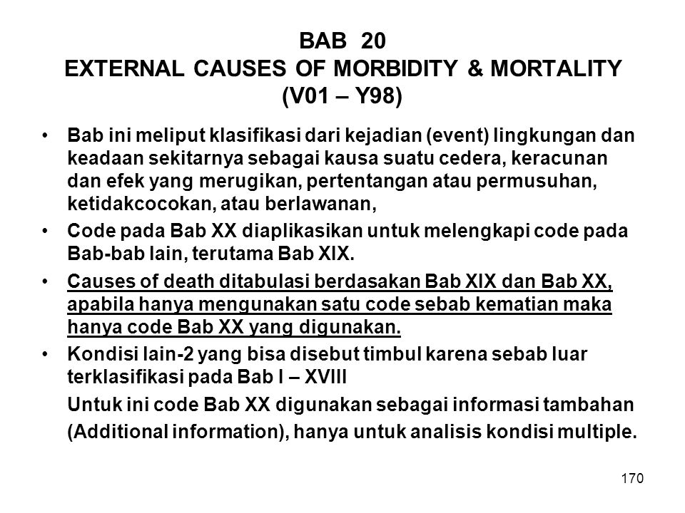 BAB 20 EXTERNAL CAUSES OF MORBIDITY & MORTALITY (V01 – Y98)
