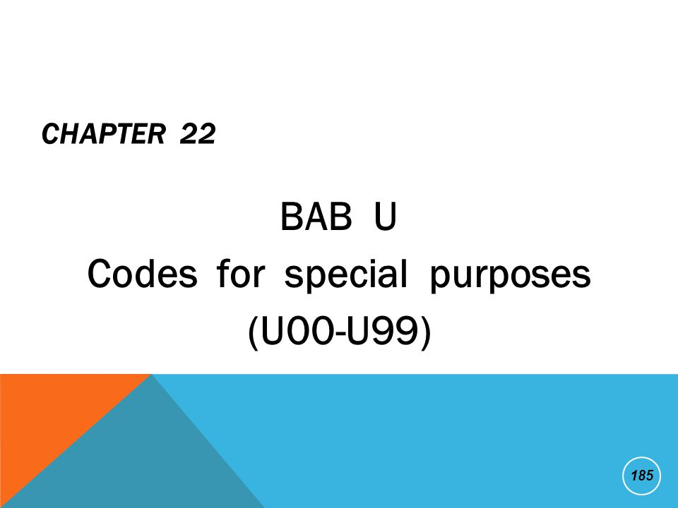 BAB U Codes for special purposes (U00-U99)