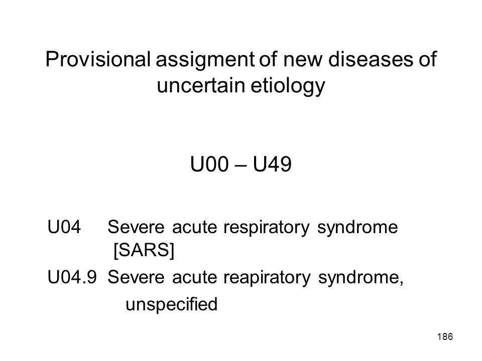 Provisional assigment of new diseases of uncertain etiology