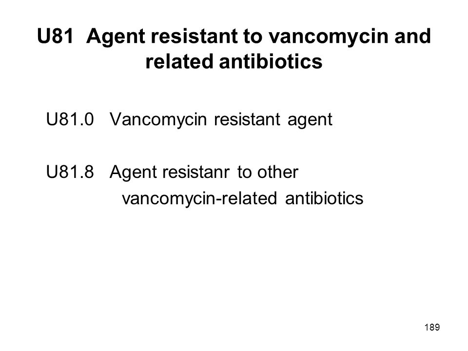 U81 Agent resistant to vancomycin and related antibiotics