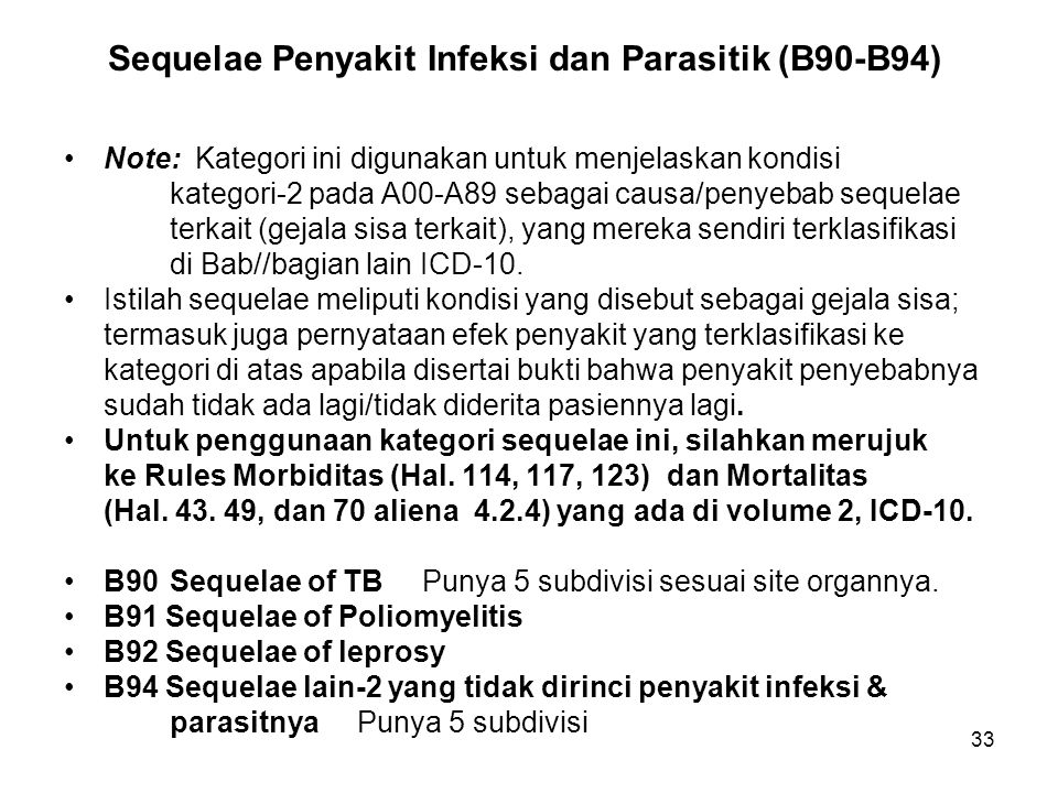 Sequelae Penyakit Infeksi dan Parasitik (B90-B94)