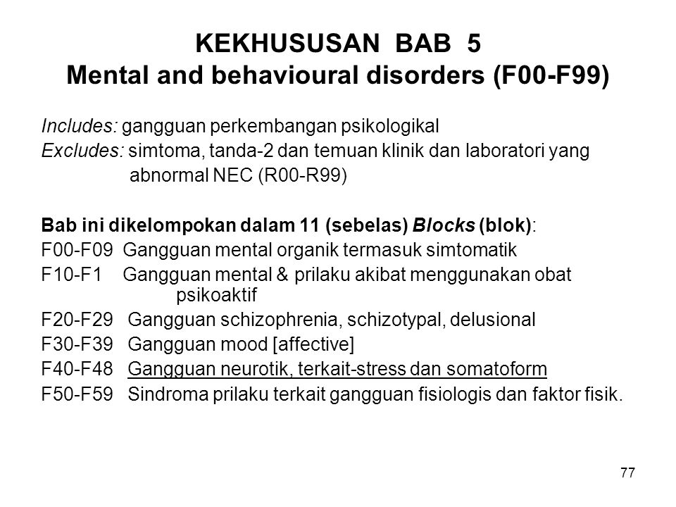 KEKHUSUSAN BAB 5 Mental and behavioural disorders (F00-F99)