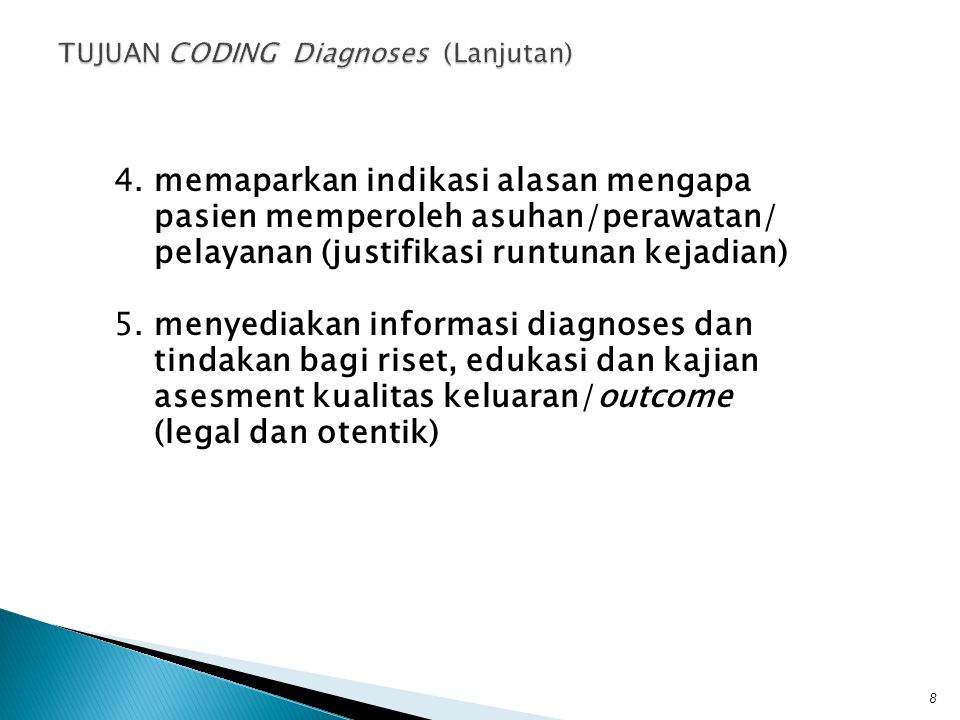 TUJUAN CODING Diagnoses (Lanjutan)