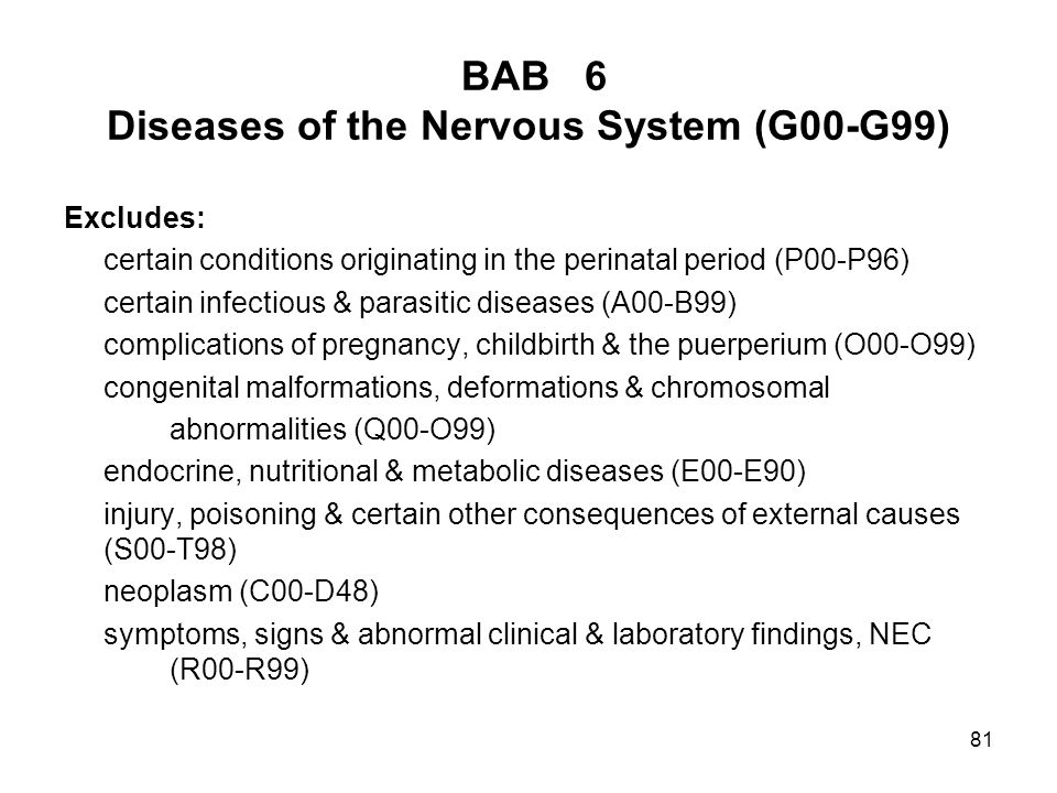 BAB 6 Diseases of the Nervous System (G00-G99)