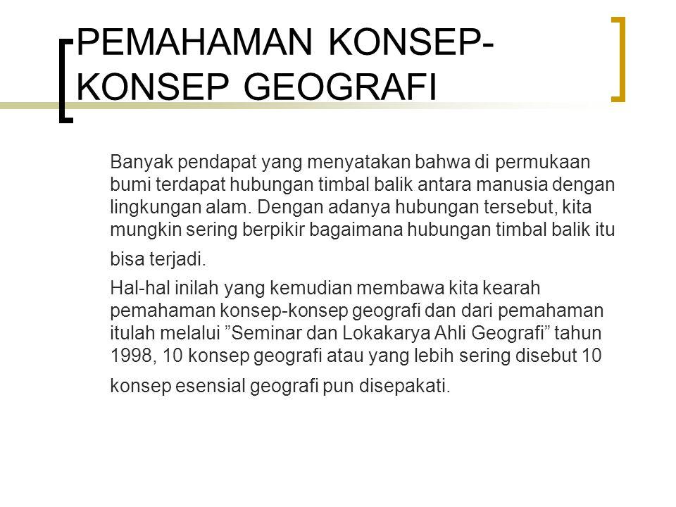 PEMAHAMAN KONSEP-KONSEP GEOGRAFI