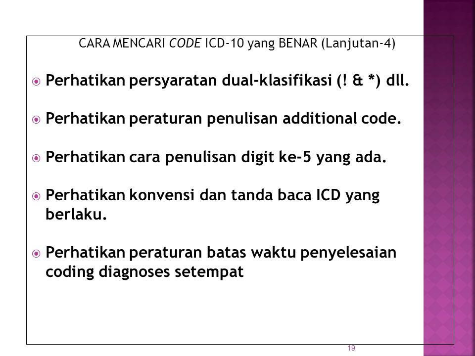 Perhatikan persyaratan dual-klasifikasi (! & *) dll.