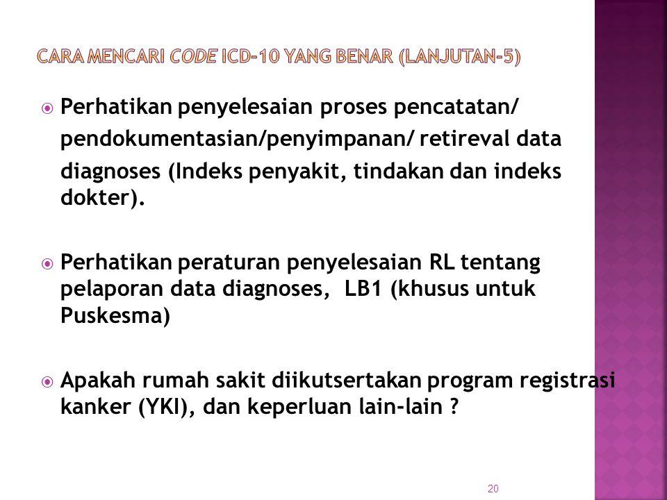 CARA MENCARI CODE ICD-10 yang BENAR (Lanjutan-5)