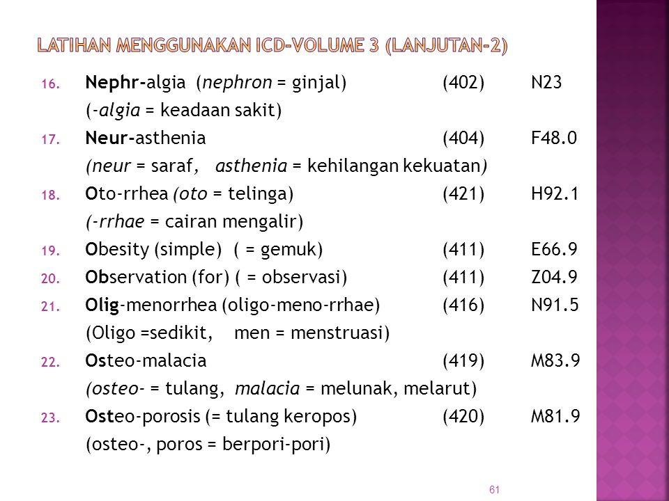 LATIHAN MENGGUNAKAN ICD-VOLUME 3 (Lanjutan-2)