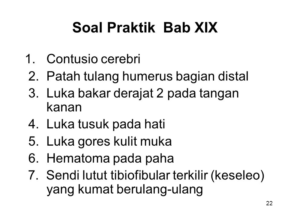 Soal Praktik Bab XIX 1. Contusio cerebri
