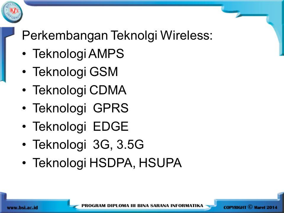 Perkembangan Teknolgi Wireless:
