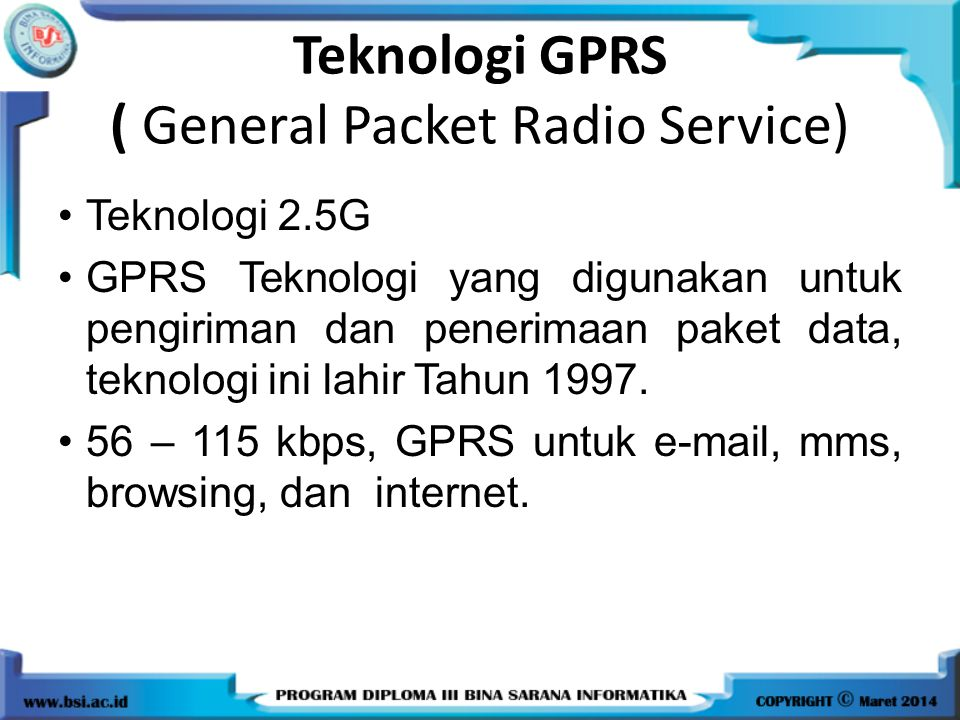 Teknologi GPRS ( General Packet Radio Service)