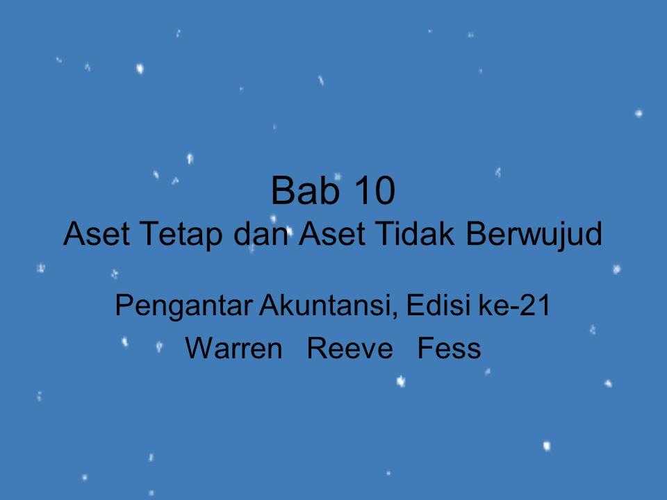 Bab 10 Aset Tetap dan Aset Tidak Berwujud