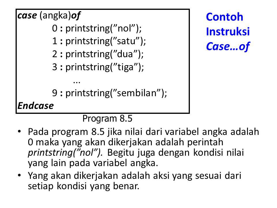 Contoh Instruksi Case…of